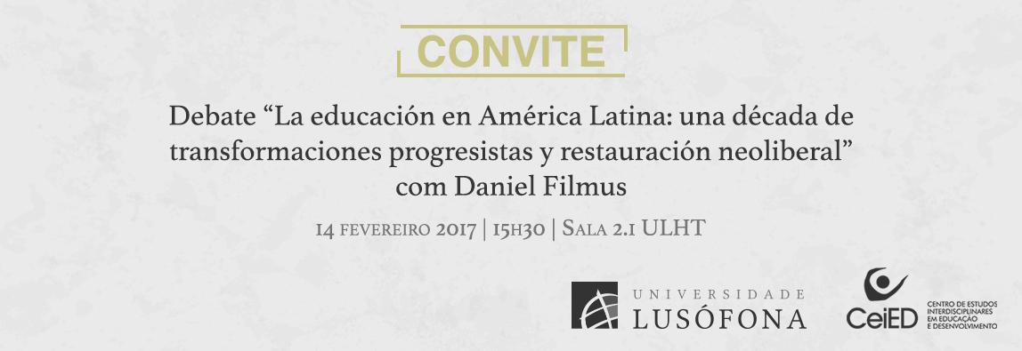 Destaque: Debate - La educación en América Latina...