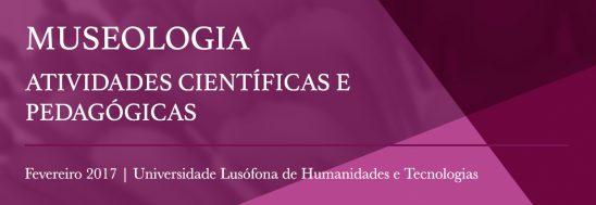 Destaques: Museologia, Atividades científicas e pedagógicas