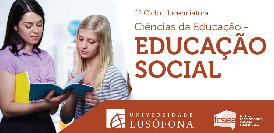 Licenciatura em Ciências da Educação – Educação Social