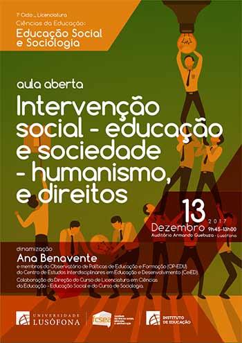 AULA ABERTA - Intervenção social – educação e sociedade – humanismo, cidadania e direitos