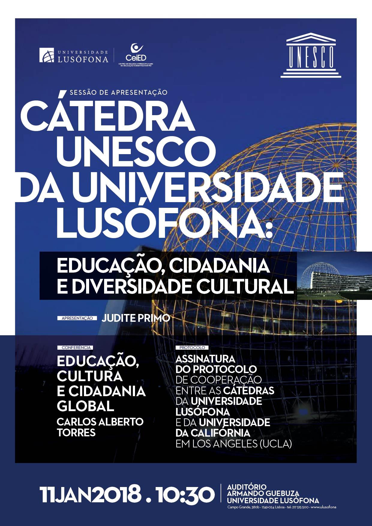 Sessão de apresentação - Cátedra Unesco da Universidade Lusófona: Educação, Cidadania e Diversidade Cultural
