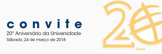 CONVITE - 20º Aniversário da Universidade Lusófona de Humanidades e Tecnologias