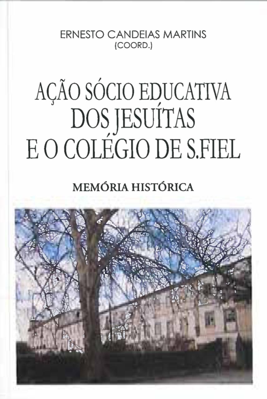 AÇÃO SÓCIO EDUCATIVA DOS JESUÍTAS E O COLÉGIO DE SÃO FIEL (1863-1910)