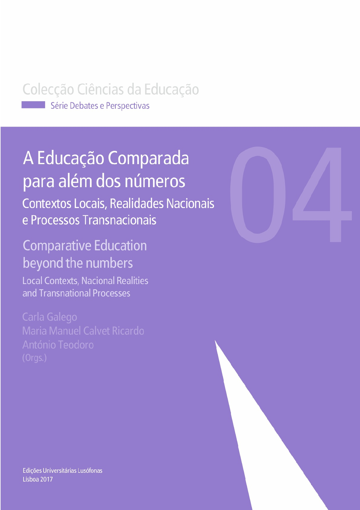 Capa - A Educação Comparada para além dos números: contextos locais, realidades nacionais, processos transnacionais