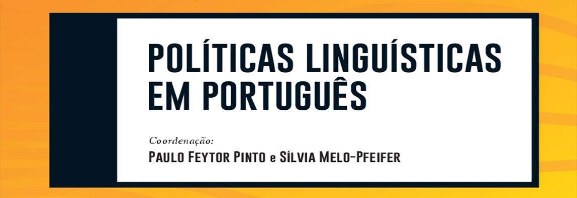 """Livro """"Políticas Linguísticas em Português"""""""
