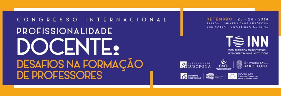 Congresso Internacional Profissionalidade Docente: Desafios na Formação de Professores