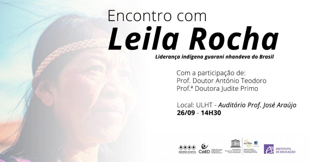 Encontro com Leila Rocha – Liderança indígena guarani nhandeva do Brasil