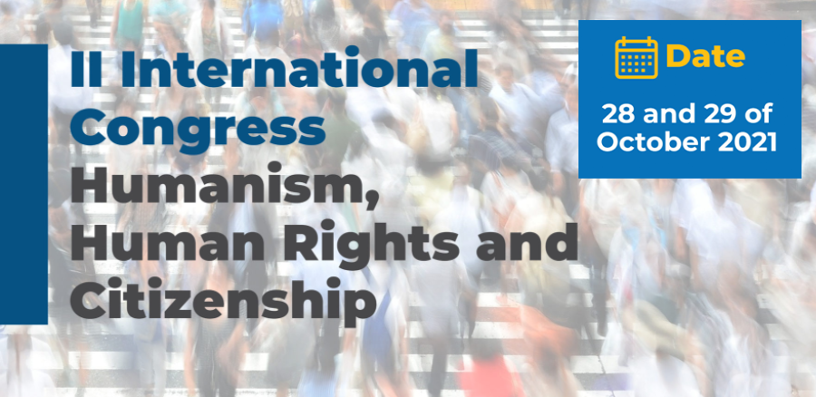 II Congress HDHC 2021: II International Congress Humanism, Human Rights and Citizenship