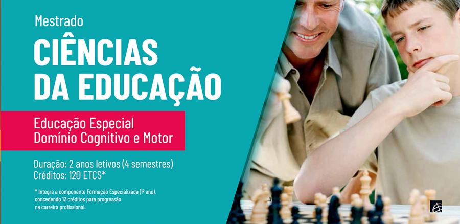 Mestrado em Ciências da Educação: Educação Especial – Domínio Cognitivo e Motor