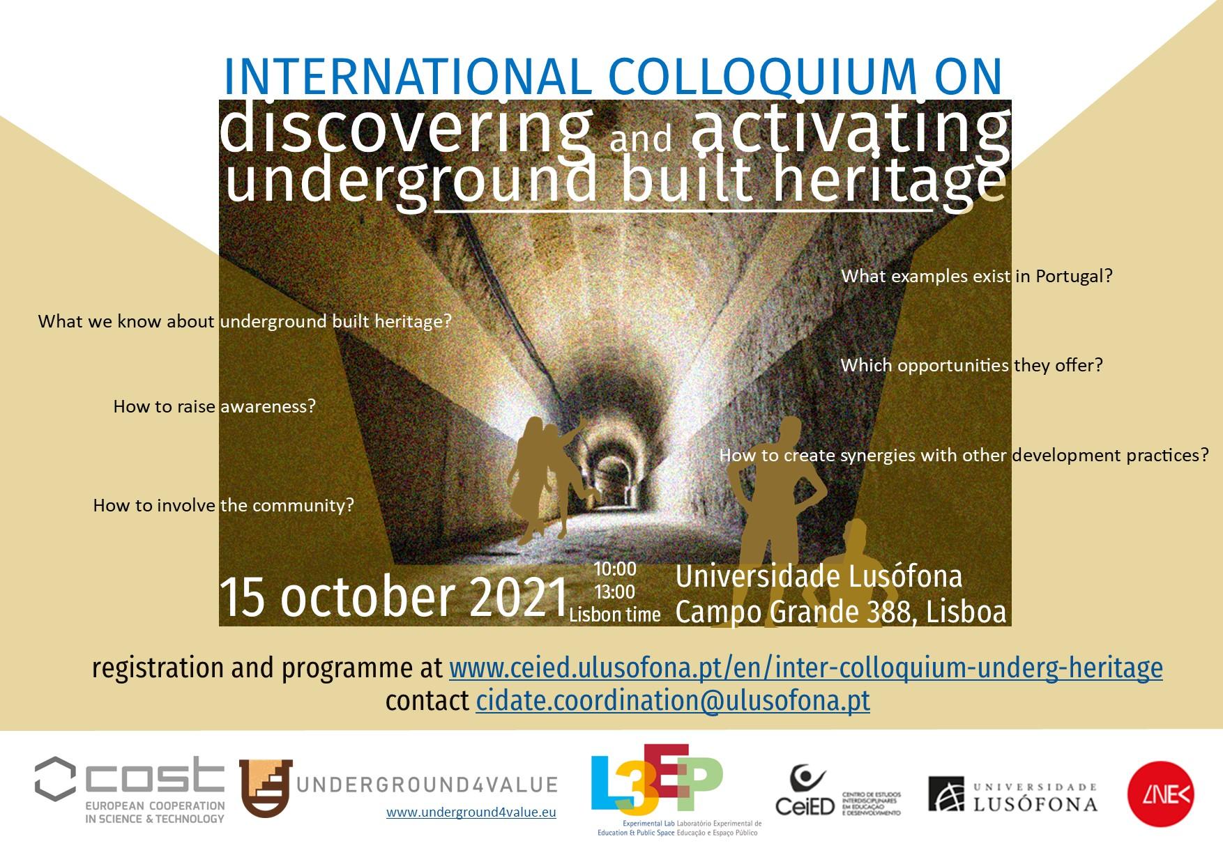 Colóquio Internacional sobre a Valorização do Património Construído Subterrâneo
